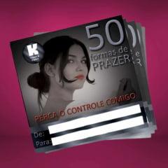 Cartão de Presente 50 Formas de Prazer Mulher K-Import